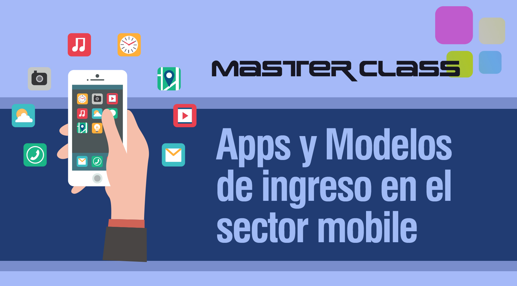 Master Class_Apps y Modelos sector mobile