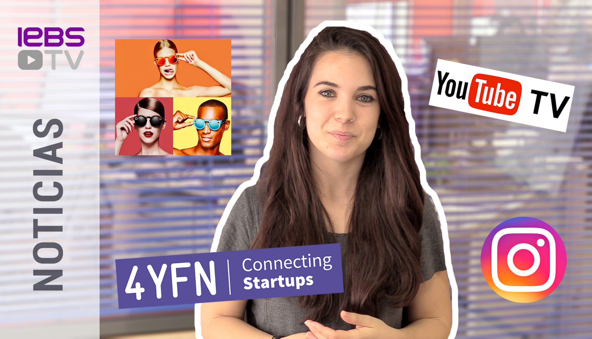 Spectacles Snapchat, Youtube TV y 4YFN