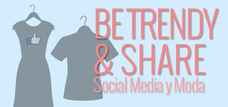 social media y moda be trendy & share curso