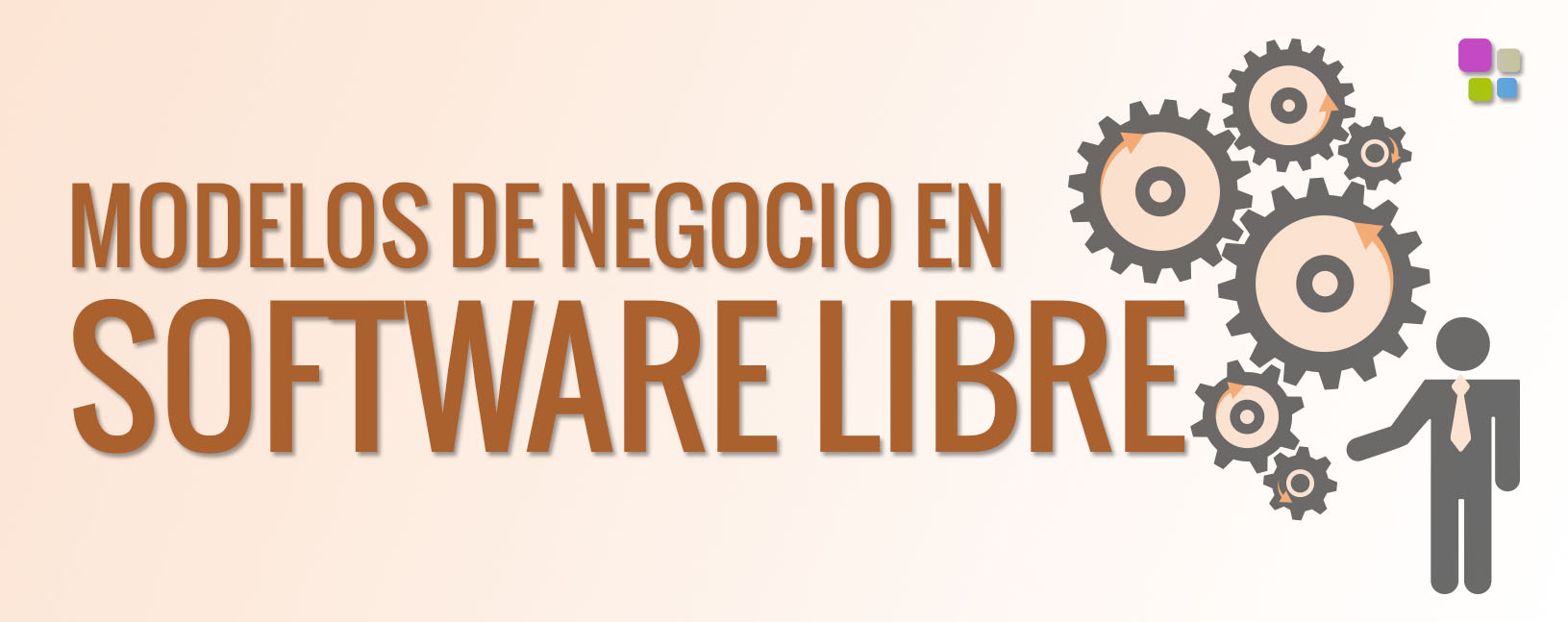 MODELOS DE NEGOCIO EN SOFTWARE LIBRE OPEN SOURCE