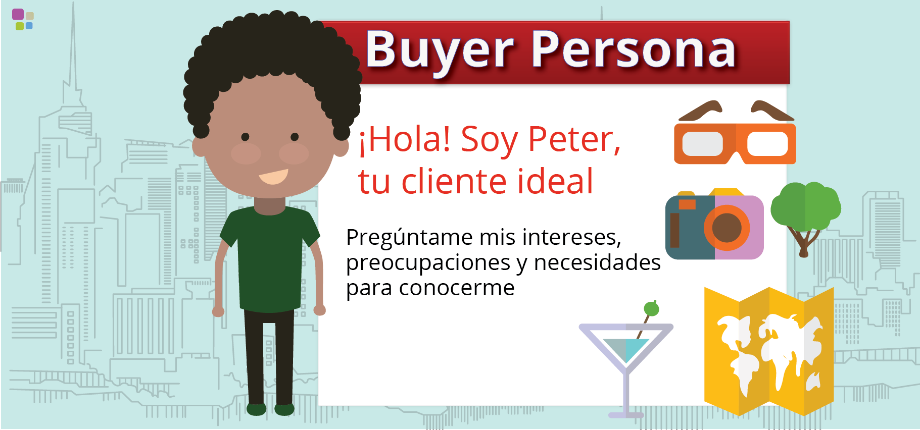 Buyer Persona: Por qué la necesitas en tu estrategia de Marketing