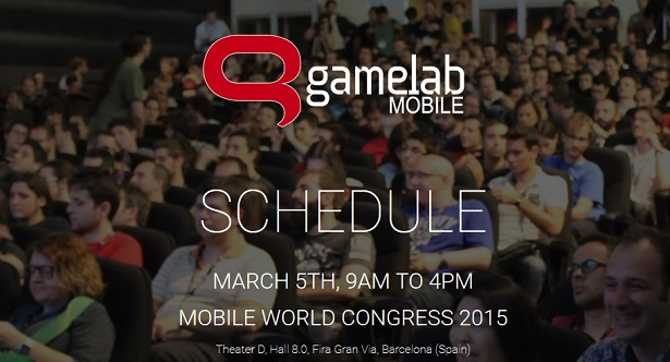 Gamelab, #MWC15, Mobile World Congress