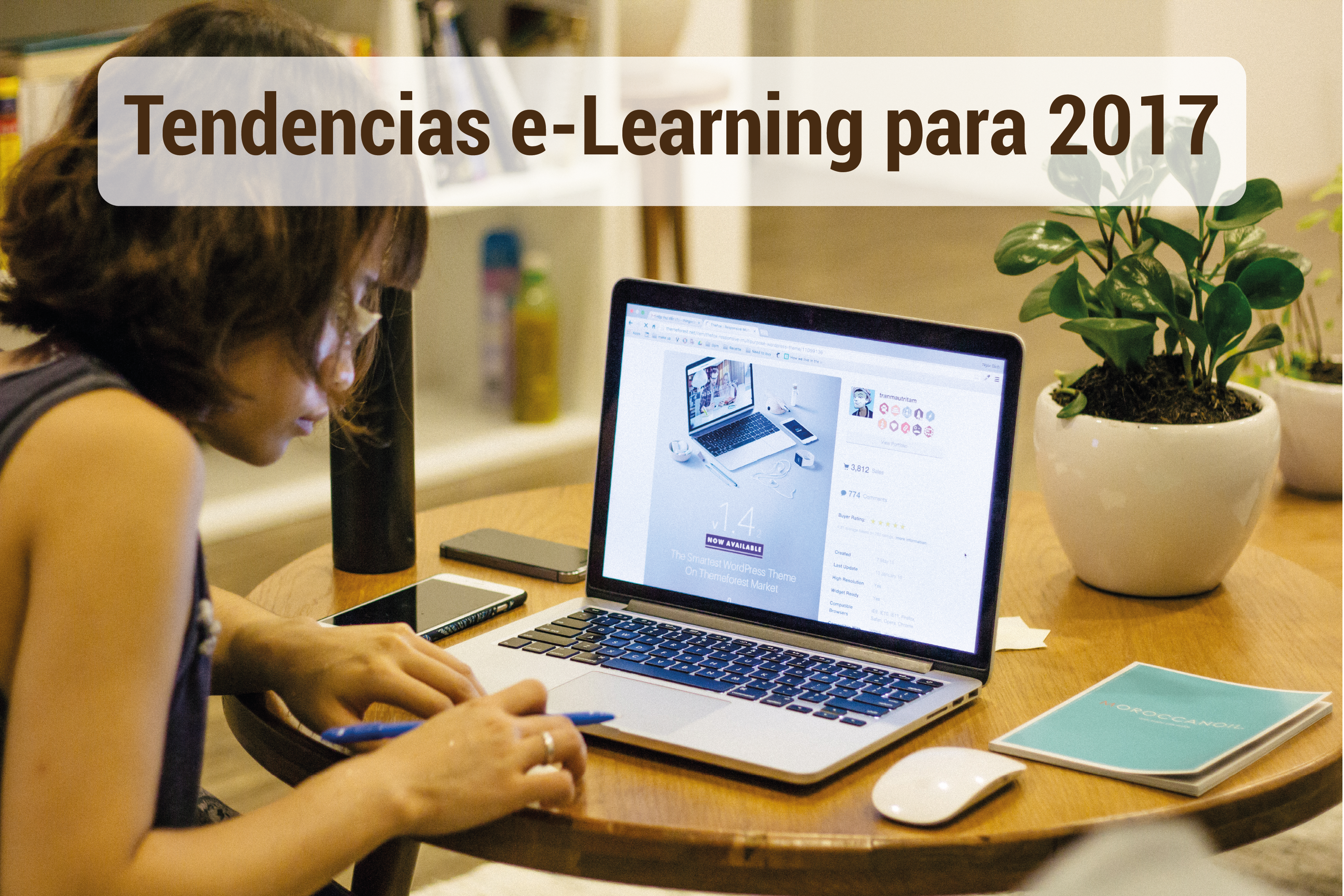 8 Tendencias educativas en e-Learning para 2017
