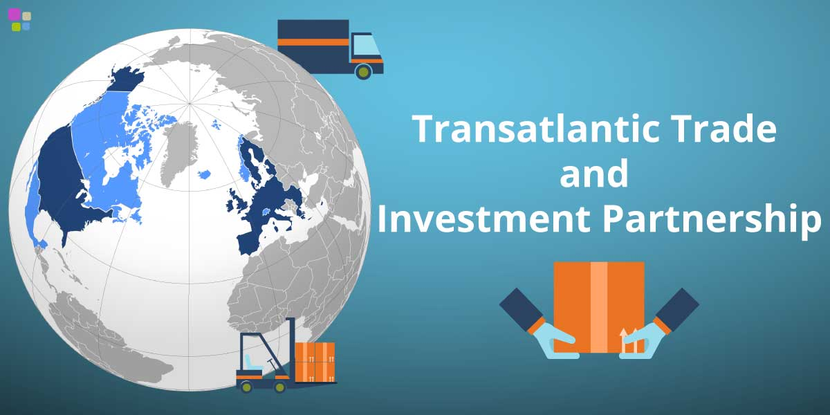 Qué es el Transatlantic Trade and Investment Partnership (TTIP) - TTIP