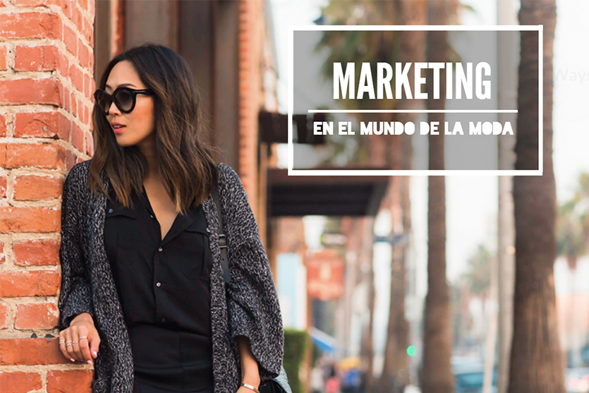 marketing en el sector de la moda
