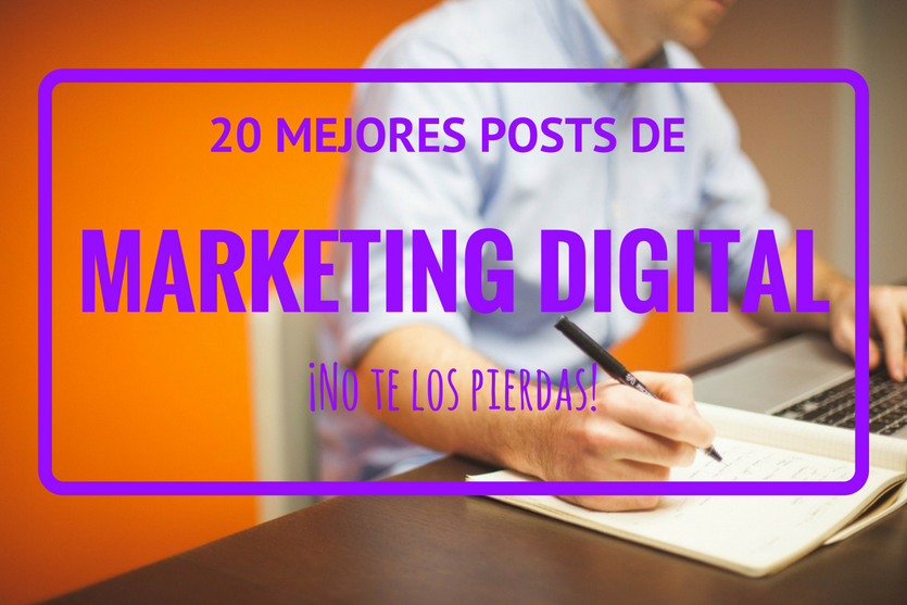 Mejores posts de Marketing Digital