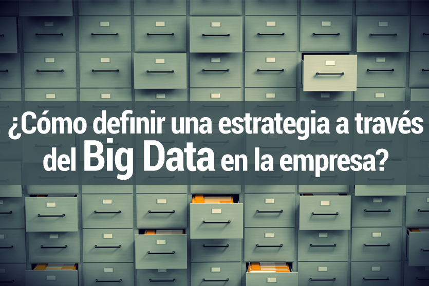 Estrategia a través del Big Data