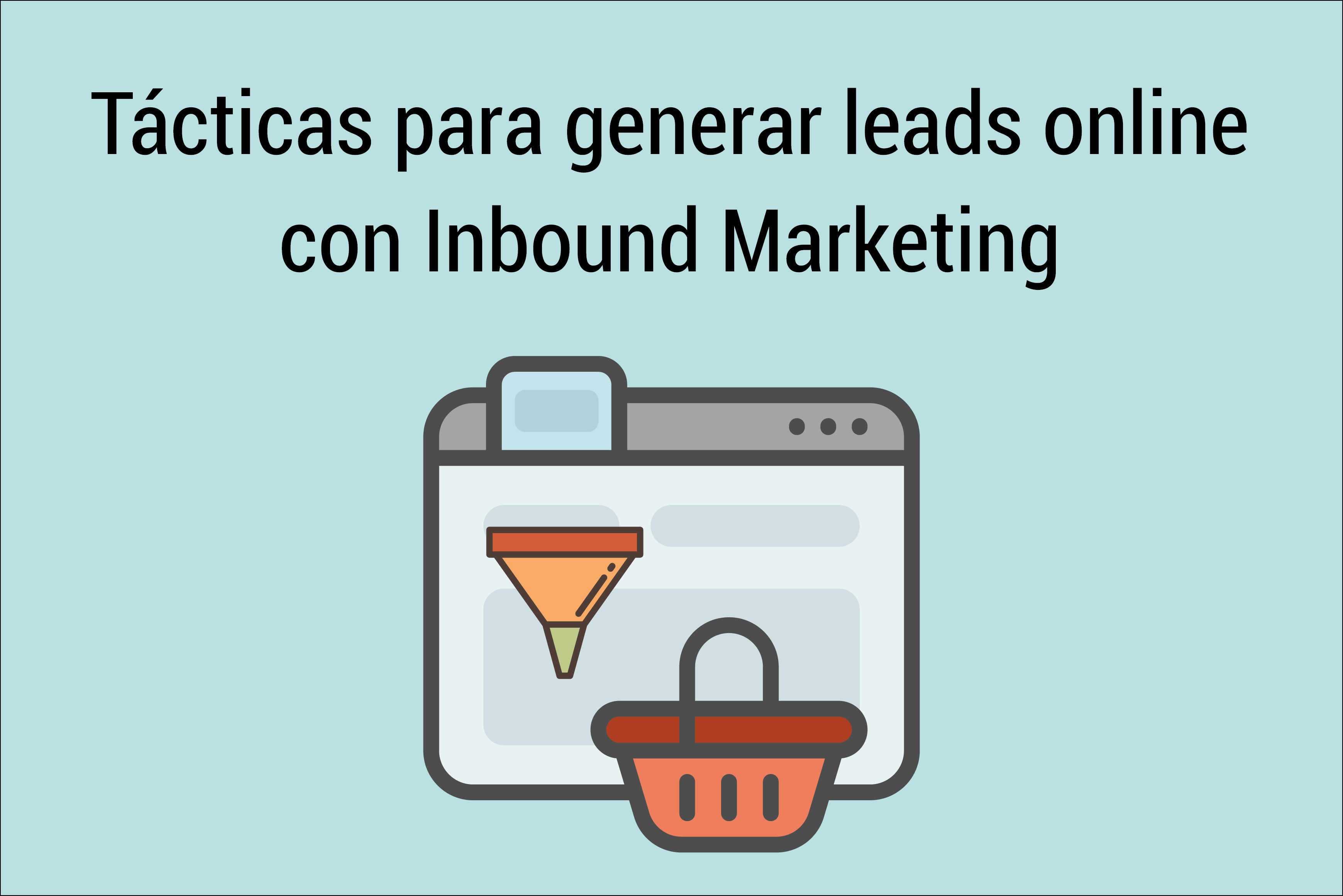 generar leads online con inbound marketing