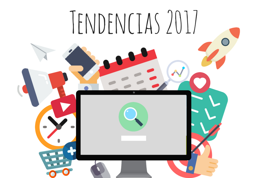 Todas las tendencias en Negocios, Marketing e Internet para 2017